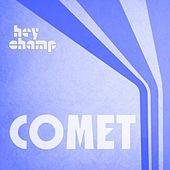 Comet (feat. BeuKes) by Hey Champ