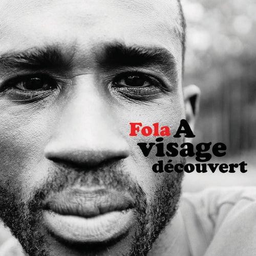 A visage découvert by Fola