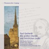 Paul Gerhardt: Die großen Choräle und Geistlichen Lieder by Various Artists