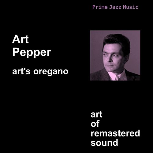Art's Oregano by Art Pepper