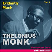 Evidently Monk (Vol. 1) by Thelonious Monk