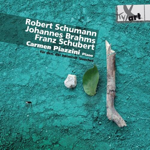Schumann - Brahms - Schubert by Carmen Piazzini