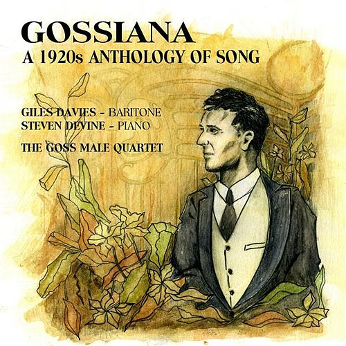Gossiana: A 1920's Anthology of Song by Giles Davies
