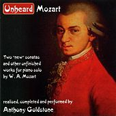 Unheard Mozart by Anthony Goldstone