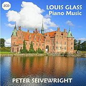 Glass, L.: Piano Music by Peter Seivewright