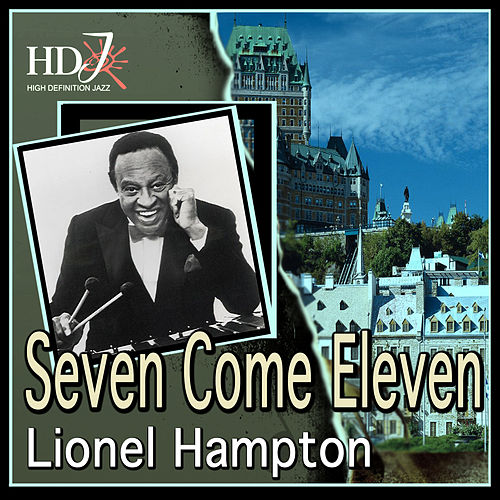Seven Come Eleven by Various Artists