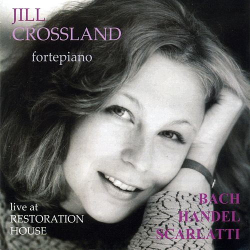 Jill Crossland - Live at Restoration House by Jill Crossland