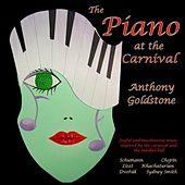 Goldstone, Anthony: The Piano at the Carnival by Anthony Goldstone