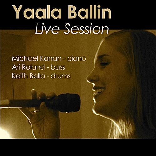Live Session by Yaala Ballin