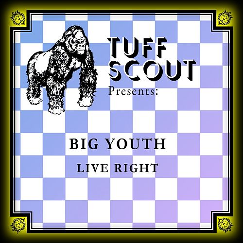 Live Right by Big Youth
