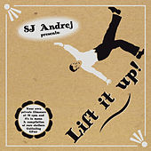 SJ Andrej Presents: Lift It Up by Various Artists