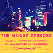 The Money Spender by Various Artists