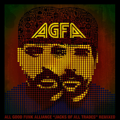 Jacks of All Trades Remixed by All Good Funk Alliance