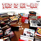 Trad Vibe Presents This Is Hip-Hop by Various Artists