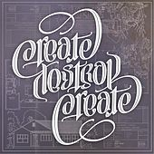 Create/Destroy/Create by Goodnight Sunrise