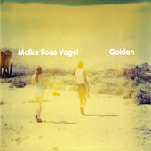 Golden by Maike Rosa Vogel
