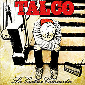 La Cretina Commedia by Talco