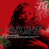 Luxury Lounge Christmas 2012 by Various Artists