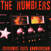 Hold On Tight by The Rumblers