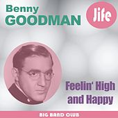 Feelin' High And Happy by Benny Goodman