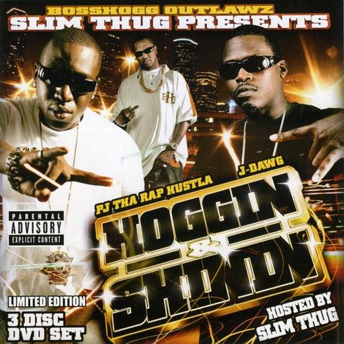 Hoggin & Shinnin by Slim Thug