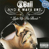 Light Up The Bomb by 8Ball