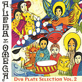 Dub-Plate Selection (Volume 2) by Alpha & Omega