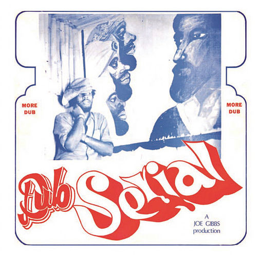 Dub Serial by Joe Gibbs