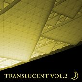 Translucent, Vol. 2 by Various Artists
