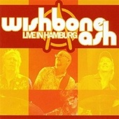 Live In Hamburg by Wishbone Ash