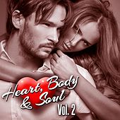 Heart, Body & Soul Vol.2 by Various Artists
