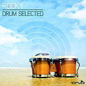 Drum Selected by Rocky