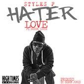 Hater Love von Styles P
