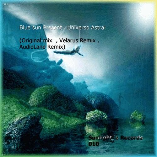 Blue Sun Present: Universo Astral by Blue Sun