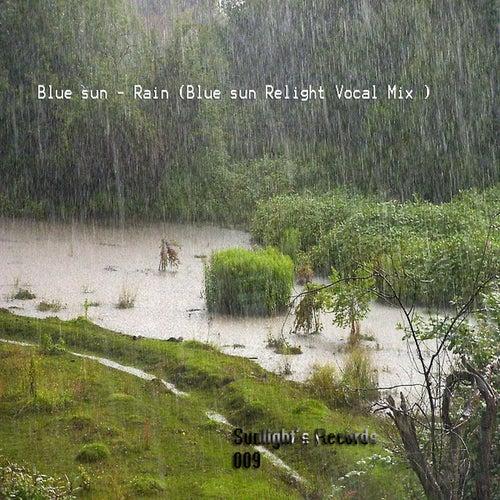 Rain by Blue Sun