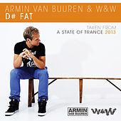 D# Fat by Armin Van Buuren