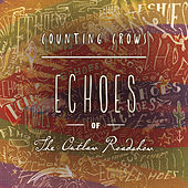Echoes of the Outlaw Roadshow von Counting Crows