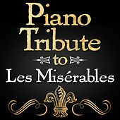 Piano Tribute to Les Misérables by Piano Tribute Players