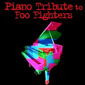 Piano Tribute to Foo Fighters by Piano Tribute Players
