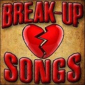 Break Up Songs by Piano Tribute Players