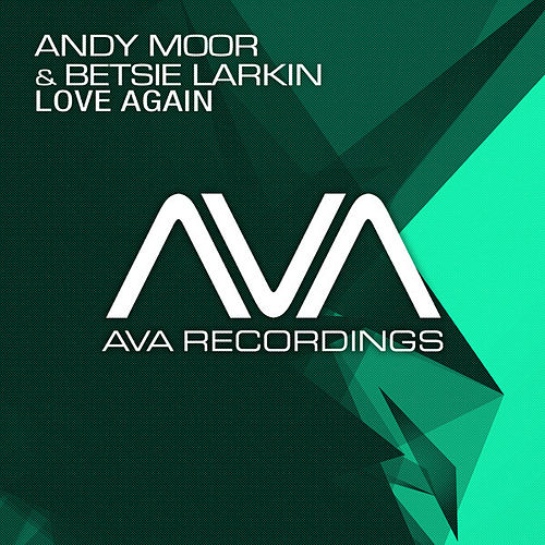 Love Again by Andy Moor