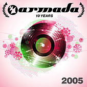 10 Years Armada: 2005 by Various Artists