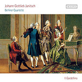 Janitsch: Berliner Quartette by Il Gardellino