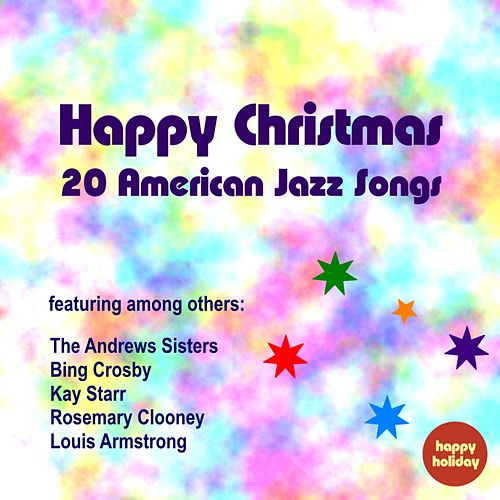 Happy Christmas - 20 American Jazz Songs by Various Artists
