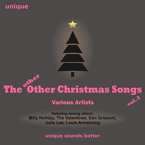 The Other (Other) Christmas Songs ...! (Vol. 2) by Various Artists