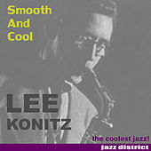 Smooth and Cool by Lee Konitz