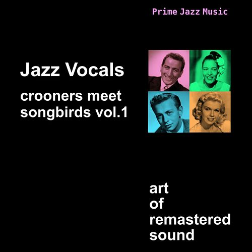 Crooners Meet Songbirds Vol. 1  - Vocal Jazz by Various Artists