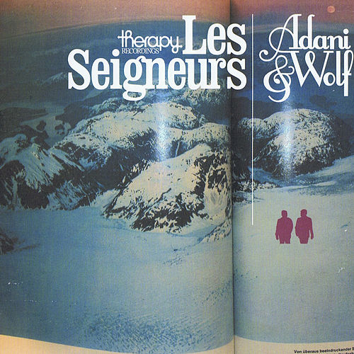 Le Seigneurs by Adani and Wolf