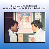 Braxton: Duet - Live at Merkin Hall 1994 by Anthony Braxton