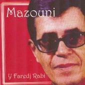 Y faredj rabi by Mazouni